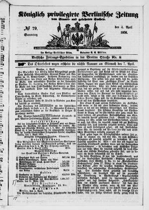 Königlich privilegirte Berlinische Zeitung von Staats- und gelehrten Sachen vom 04.04.1858