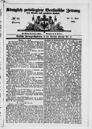 Königlich privilegirte Berlinische Zeitung von Staats- und gelehrten Sachen vom 11.04.1858
