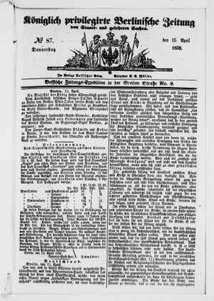 Königlich privilegirte Berlinische Zeitung von Staats- und gelehrten Sachen vom 15.04.1858
