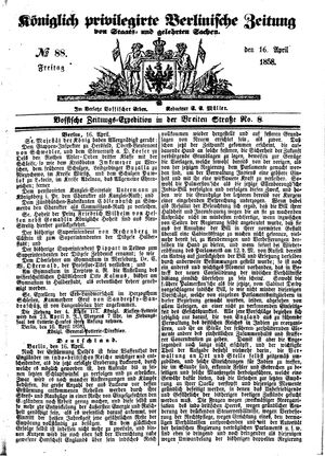 Königlich privilegirte Berlinische Zeitung von Staats- und gelehrten Sachen vom 16.04.1858