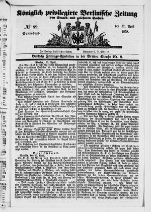 Königlich privilegirte Berlinische Zeitung von Staats- und gelehrten Sachen vom 17.04.1858