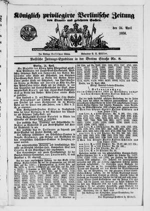 Königlich privilegirte Berlinische Zeitung von Staats- und gelehrten Sachen vom 24.04.1858