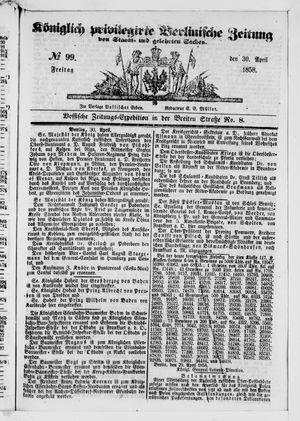Königlich privilegirte Berlinische Zeitung von Staats- und gelehrten Sachen vom 30.04.1858