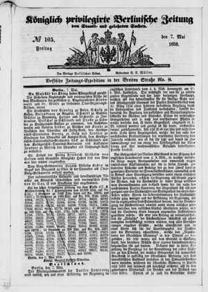 Königlich privilegirte Berlinische Zeitung von Staats- und gelehrten Sachen vom 07.05.1858