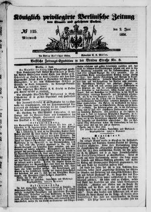 Königlich privilegirte Berlinische Zeitung von Staats- und gelehrten Sachen vom 02.06.1858