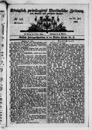 Königlich privilegirte Berlinische Zeitung von Staats- und gelehrten Sachen vom 23.06.1858