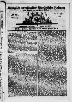 Königlich privilegirte Berlinische Zeitung von Staats- und gelehrten Sachen vom 27.06.1858
