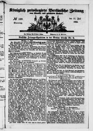 Königlich privilegirte Berlinische Zeitung von Staats- und gelehrten Sachen on Jul 11, 1858