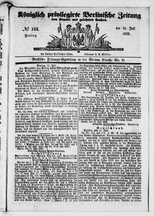 Königlich privilegirte Berlinische Zeitung von Staats- und gelehrten Sachen vom 16.07.1858