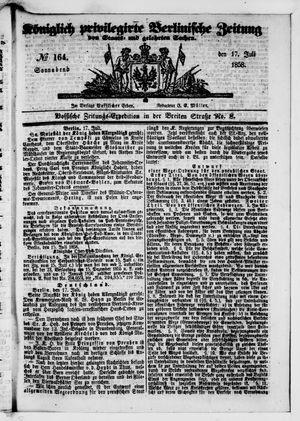 Königlich privilegirte Berlinische Zeitung von Staats- und gelehrten Sachen vom 17.07.1858