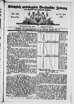 Königlich privilegirte Berlinische Zeitung von Staats- und gelehrten Sachen vom 22.07.1858