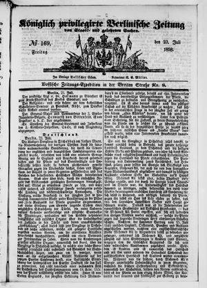 Königlich privilegirte Berlinische Zeitung von Staats- und gelehrten Sachen vom 23.07.1858