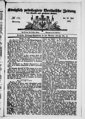 Königlich privilegirte Berlinische Zeitung von Staats- und gelehrten Sachen vom 25.07.1858