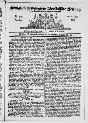 Königlich privilegirte Berlinische Zeitung von Staats- und gelehrten Sachen vom 27.07.1858