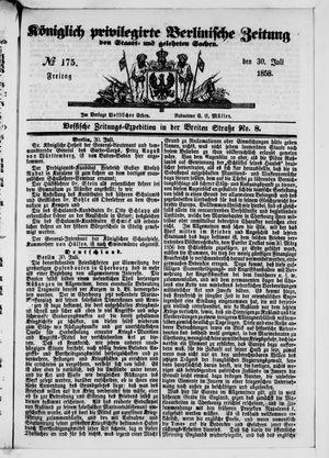 Königlich privilegirte Berlinische Zeitung von Staats- und gelehrten Sachen on Jul 30, 1858