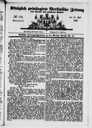 Königlich privilegirte Berlinische Zeitung von Staats- und gelehrten Sachen vom 31.07.1858
