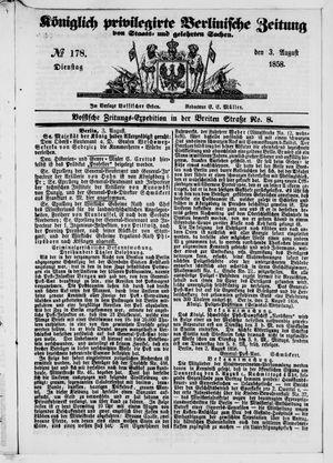 Königlich privilegirte Berlinische Zeitung von Staats- und gelehrten Sachen vom 03.08.1858