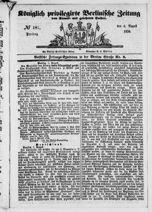 Königlich privilegirte Berlinische Zeitung von Staats- und gelehrten Sachen vom 06.08.1858