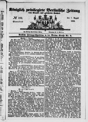 Königlich privilegirte Berlinische Zeitung von Staats- und gelehrten Sachen vom 07.08.1858