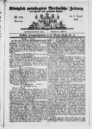 Königlich privilegirte Berlinische Zeitung von Staats- und gelehrten Sachen vom 08.08.1858