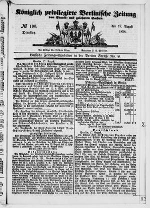 Königlich privilegirte Berlinische Zeitung von Staats- und gelehrten Sachen vom 17.08.1858