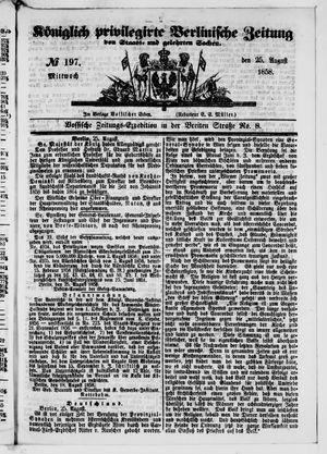 Königlich privilegirte Berlinische Zeitung von Staats- und gelehrten Sachen vom 25.08.1858