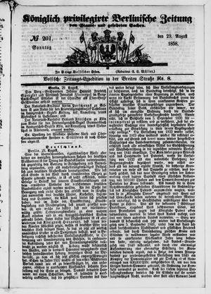 Königlich privilegirte Berlinische Zeitung von Staats- und gelehrten Sachen vom 29.08.1858