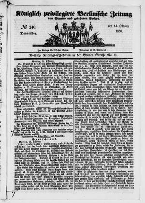 Königlich privilegirte Berlinische Zeitung von Staats- und gelehrten Sachen on Oct 14, 1858