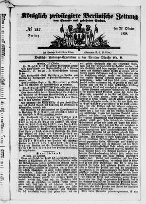 Königlich privilegirte Berlinische Zeitung von Staats- und gelehrten Sachen on Oct 22, 1858