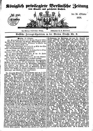 Königlich privilegirte Berlinische Zeitung von Staats- und gelehrten Sachen vom 26.10.1858