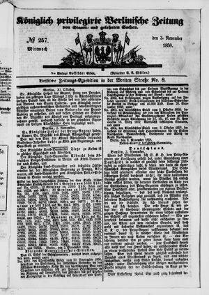 Königlich privilegirte Berlinische Zeitung von Staats- und gelehrten Sachen vom 03.11.1858