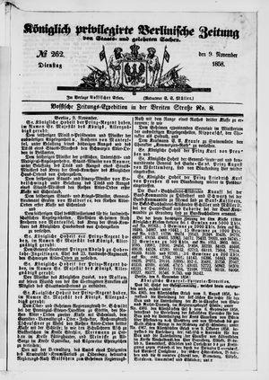 Königlich privilegirte Berlinische Zeitung von Staats- und gelehrten Sachen vom 09.11.1858