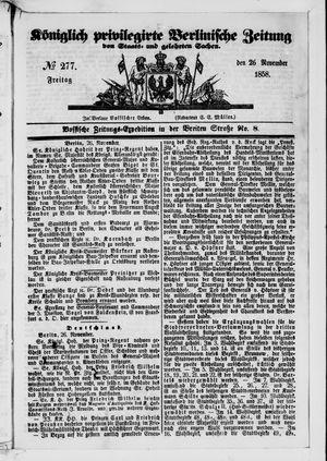 Königlich privilegirte Berlinische Zeitung von Staats- und gelehrten Sachen on Nov 26, 1858