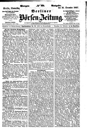 Berliner Börsen-Zeitung vom 31.12.1857
