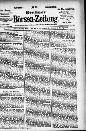 Berliner Börsen-Zeitung on Jan 22, 1872