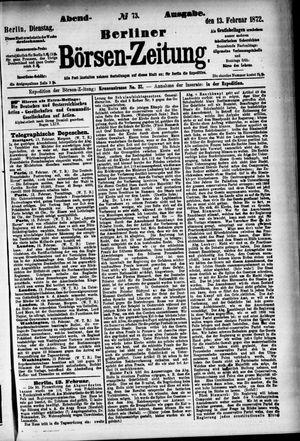 Berliner Börsen-Zeitung vom 13.02.1872