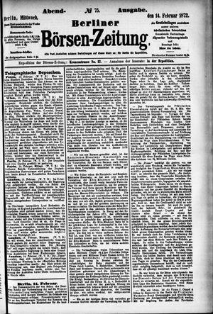 Berliner Börsen-Zeitung vom 14.02.1872