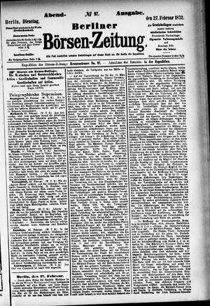 Berliner Börsen-Zeitung vom 27.02.1872