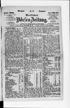 Berliner Börsen-Zeitung vom 10.03.1872