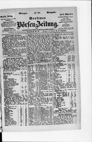 Berliner Börsen-Zeitung vom 15.03.1872