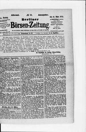 Berliner Börsen-Zeitung on Mar 18, 1872