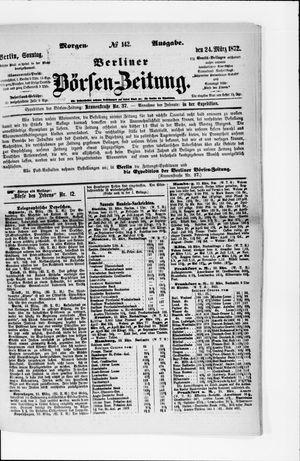 Berliner Börsen-Zeitung vom 24.03.1872