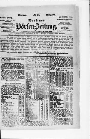 Berliner Börsen-Zeitung vom 29.03.1872