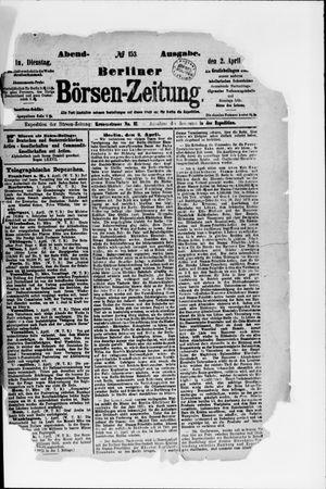 Berliner Börsen-Zeitung vom 02.04.1872