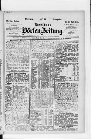 Berliner Börsen-Zeitung vom 12.04.1872