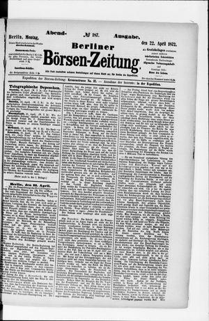 Berliner Börsen-Zeitung vom 22.04.1872