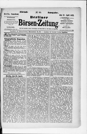 Berliner Börsen-Zeitung vom 27.04.1872