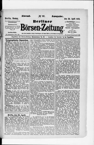 Berliner Börsen-Zeitung on Apr 29, 1872