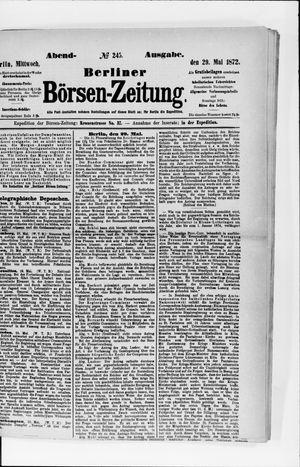 Berliner Börsen-Zeitung vom 29.05.1872