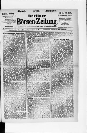 Berliner Börsen-Zeitung vom 15.07.1872